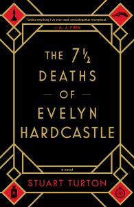 https://www.goodreads.com/book/show/36337550-the-7-deaths-of-evelyn-hardcastle